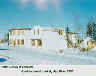 Hotel, and meat market, Hay River 1951