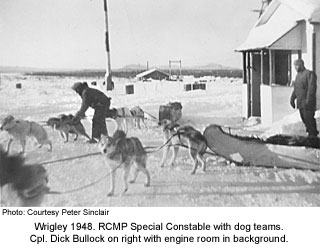 RCMP dogteam and Dick Bullock at Wrigley 1948